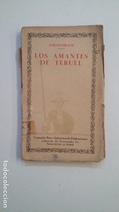 LOS AMANTES DE TERUEL. HARTZENBUSCH. CIEN MEJORES OBRAS DE LA LITERATURA ESPAÑOLA Nº 49. TDK402 (Libros de Segunda Mano (posteriores a 1936) - Literatura - Narrativa - Clásicos)