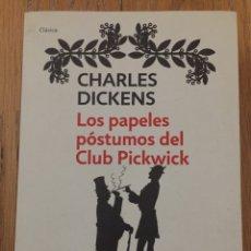 Libros de segunda mano: LOS PAPELES POSTUMOS DEL CLUB PICKWICK CHARLES DICKENS. Lote 174416307