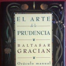 Libros de segunda mano: BALTASAR GRACIÁN . EL ARTE DE LA PRUDENCIA / ORÁCULO MANUAL. Lote 174428823