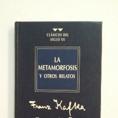 Libros de segunda mano: LA METAMORFOSIS Y OTROS RELATOS. FRANZ KAFKA. CLASICOS DEL SIGLO XX. RBA EDITORES. TDK411. Lote 174542617