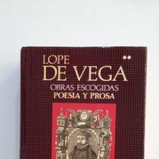 Libros de segunda mano: LOPE DE VEGA. OBRAS ESCOGIDAS. TOMO VOL. II. POESIA Y PROSA. EDITORIAL AGUILAR. TDK412. Lote 174569390