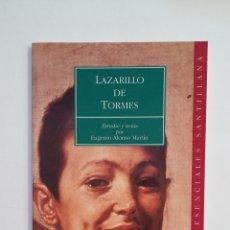 Libros de segunda mano: LAZARRILLO DE TORMES. CLASICOS ESENCIALES SANTILLANA. EUGENIO ALONSO MARTIN. TDK412. Lote 174569652