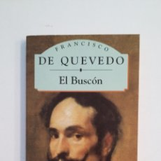 Libros de segunda mano: EL BUSCON. FRANCISCO DE QUEVEDO. CLASICOS ESPAÑOLES. TDK412. Lote 174574000