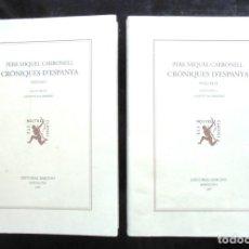 Libros de segunda mano: CRÒNIQUES D'ESPANYA I-II PERE MIQUEL CARBONELL 1997 BARCINO AGUSTÍ ALCOBERRO EDICIÓ CRÍTICA. Lote 174709200