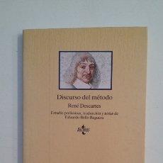 Libros de segunda mano: DISCURSO DEL METODO. RENE DESCARTES. EDITORIAL TECNOS. TDK412. Lote 174864612