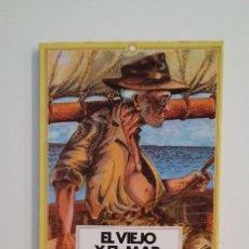 Libros de segunda mano: EL VIEJO Y EL MAR. ERNEST HEMINGWAY. EDITORES MEXICANOS UNIDOS. TDK412. Lote 174864869