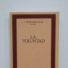 Libros de segunda mano: LA VOLUNTAD. - J. MARTINEZ RUIZ. CLASICOS CASTALIA. TDK412. Lote 174875277
