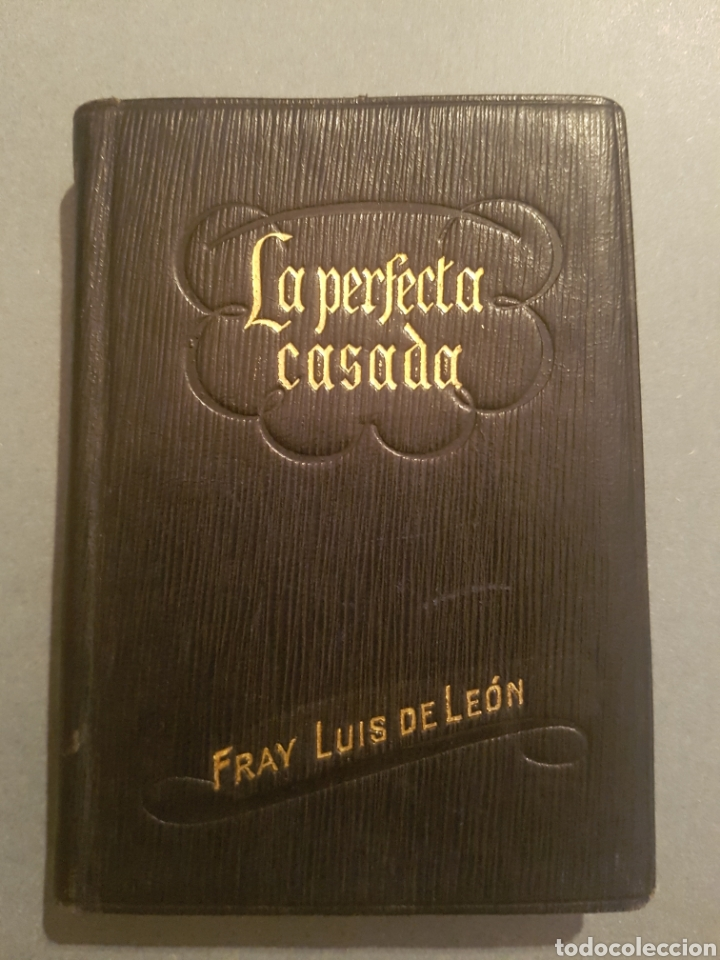 FRAY LUIS DE LEÓN LA PERFECTA CASADA DE 1944. CON CUPÓN OBSEQUIO DE LA ÉPOCA. (Libros de Segunda Mano (posteriores a 1936) - Literatura - Narrativa - Clásicos)