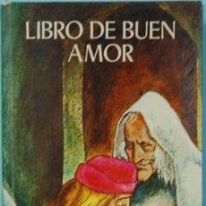 Libros de segunda mano: LMV - LIBRO DE BUEN AMOR. EDICION A CARGO DE JOSE MARIA OSORIO. EVEREST. 1974. Lote 175114680