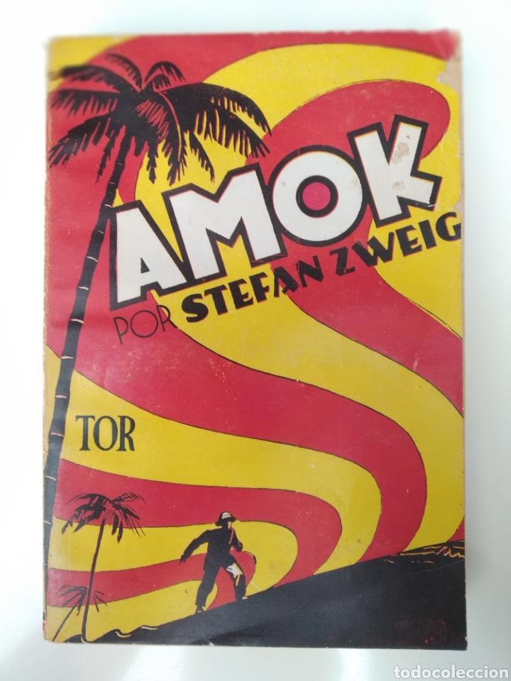 STEFAN ZWEIG - AMOK AÑO 1957 EDITORIAL TOR ARGENTINA (Libros de Segunda Mano (posteriores a 1936) - Literatura - Narrativa - Clásicos)
