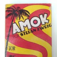 Libros de segunda mano: STEFAN ZWEIG - AMOK AÑO 1957 EDITORIAL TOR ARGENTINA. Lote 175270979
