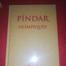 Libros de segunda mano: PINDAR, OLIMPIQUES, ESCRIPTORS GRECS, FUNDACIO BERNAT METGE . Lote 175298633