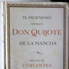 Libros de segunda mano: MIGUEL DE CERVANTES - DON QUIJOTE DE LA MANCHA. Lote 176503115