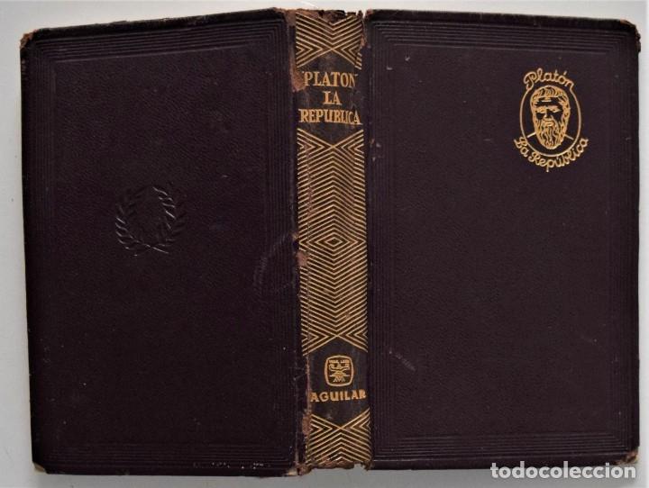Libros de segunda mano: LA REPÚBLICA - PLATÓN - EDITORIAL AGUILAR - TRAD. JOSÉ ANTONIO MÍGUEZ - 2ª EDICIÓN - MADRID 1963 - Foto 2 - 176505039