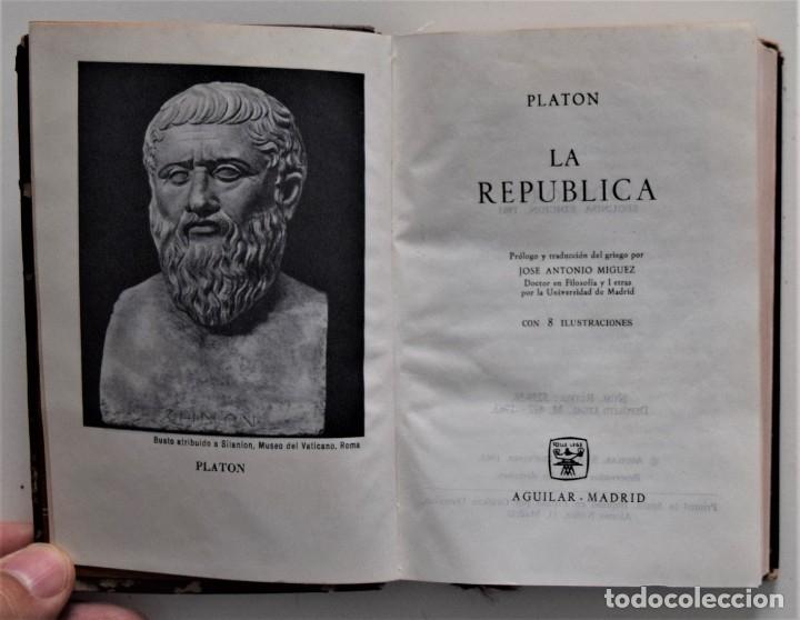 Libros de segunda mano: LA REPÚBLICA - PLATÓN - EDITORIAL AGUILAR - TRAD. JOSÉ ANTONIO MÍGUEZ - 2ª EDICIÓN - MADRID 1963 - Foto 3 - 176505039