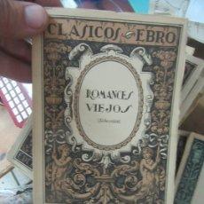Libros de segunda mano: ROMANCES VIEJOS, (SELECCIÓN). L.809-1340. Lote 176805390