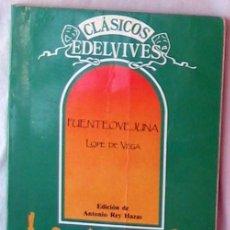Libros de segunda mano: FUENTEOVEJUNA - LOPE DE VEGA - CLÁSICOS EDELVIVES 1990 - VER DESCRIPCIÓN. Lote 176926364