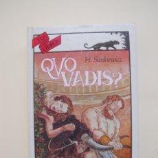 Libros de segunda mano: QUO VADIS? - HENRYK SIENKIEWICZ - TUS LIBROS (AVENTURAS) ANAYA 5ª ED. 2000. Lote 177313747