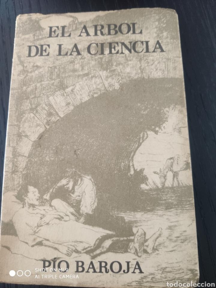 EL ÁRBOL DE LA CIENCIA, BAROJA (Libros de Segunda Mano (posteriores a 1936) - Literatura - Narrativa - Clásicos)