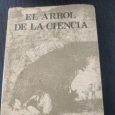 Libros de segunda mano: EL ÁRBOL DE LA CIENCIA, BAROJA. Lote 177651242
