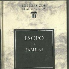 Livres d'occasion: LIBRO. PLANETA DEAGOSTINI. LOS CLÁSICOS DE GRECIA Y ROMA. Nº 14. ESOPO. FÁBULAS. Lote 177691830