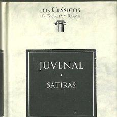 Livres d'occasion: LIBRO. PLANETA DEAGOSTINI. LOS CLÁSICOS DE GRECIA Y ROMA. Nº 43. JUVENAL. SÁTIRAS. Lote 177692328