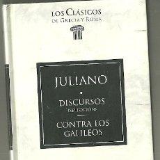 Livres d'occasion: LIBRO. PLANETA DEAGOSTINI. LOS CLÁSICOS DE GRECIA Y ROMA. Nº 59. JULIANO. DISCURSOS. Lote 177692409