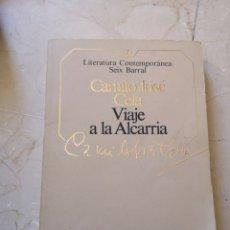 Libros de segunda mano: VIAJE A LA ALCARRIA CAMILO JOSÉ CELA. Lote 177723973