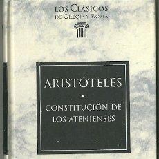 Livres d'occasion: LIBRO. PLANETA DEAGOSTINI. LOS CLÁSICOS DE GRECIA Y ROMA. Nº 40. ARISTÓTELES. CONSTITUCIÓN DE LOS.... Lote 177729179
