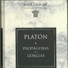 Livres d'occasion: LIBRO. PLANETA DEAGOSTINI. LOS CLÁSICOS DE GRECIA Y ROMA. Nº 42. PLATÓN, PROTÁGORAS. GORGIAS. Lote 183638422