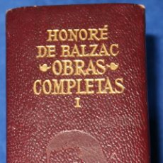 Libros de segunda mano: OBRAS COMPLETAS I - LA DIVINA COMEDIA - HONORÉ DE BALZAC - AGUILAR (1971). Lote 177893594