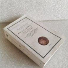 Libros de segunda mano: FERNANDO DE ROJAS. LA CELESTINA. EDITORIAL CRITICA 2000 FRANCISCO RICO. Lote 177938298