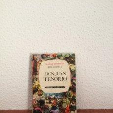 Libros de segunda mano: DON JUAN TENORIO - JOSÉ ZORRILLA - EDICIONES SUSAETA. Lote 178125752