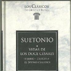 Livres d'occasion: LIBRO. PLANETA DEAGOSTINI. LOS CLÁSICOS DE GRECIA Y ROMA. Nº 35. SUETONIO. VIDA DE LOS DOCE CÉSARES. Lote 178135952