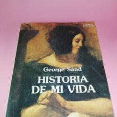 Libros de segunda mano: LIBRO-HISTORIA DE MI VIDA-GEORGE SAND-PARSIFAL EDICIONES-1990-VER FOTOS. Lote 178149170