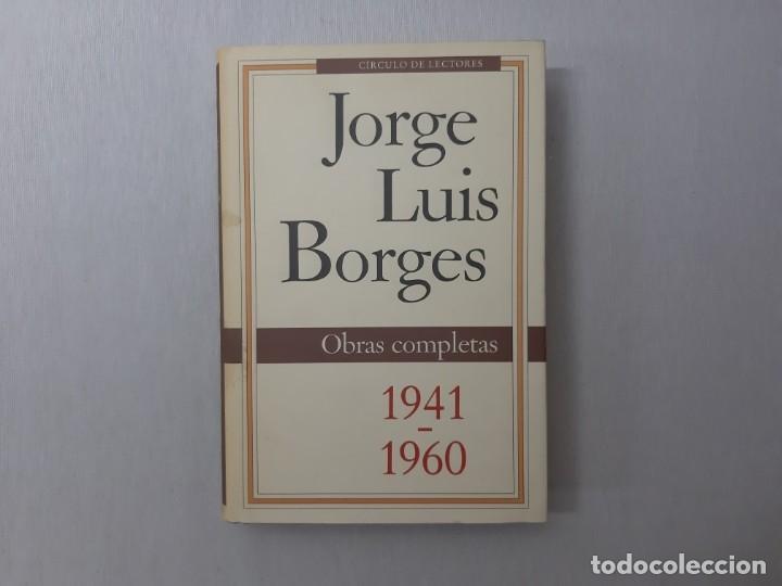 OBRAS COMPLETAS OBRAS COMPLETAS 1941-1960 POR JORGE LUIS BORGES (1992) - BORGES, JORGE LUIS (Libros de Segunda Mano (posteriores a 1936) - Literatura - Narrativa - Clásicos)