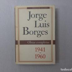 Libros de segunda mano: OBRAS COMPLETAS OBRAS COMPLETAS 1941-1960 POR JORGE LUIS BORGES (1992) - BORGES, JORGE LUIS. Lote 178711220