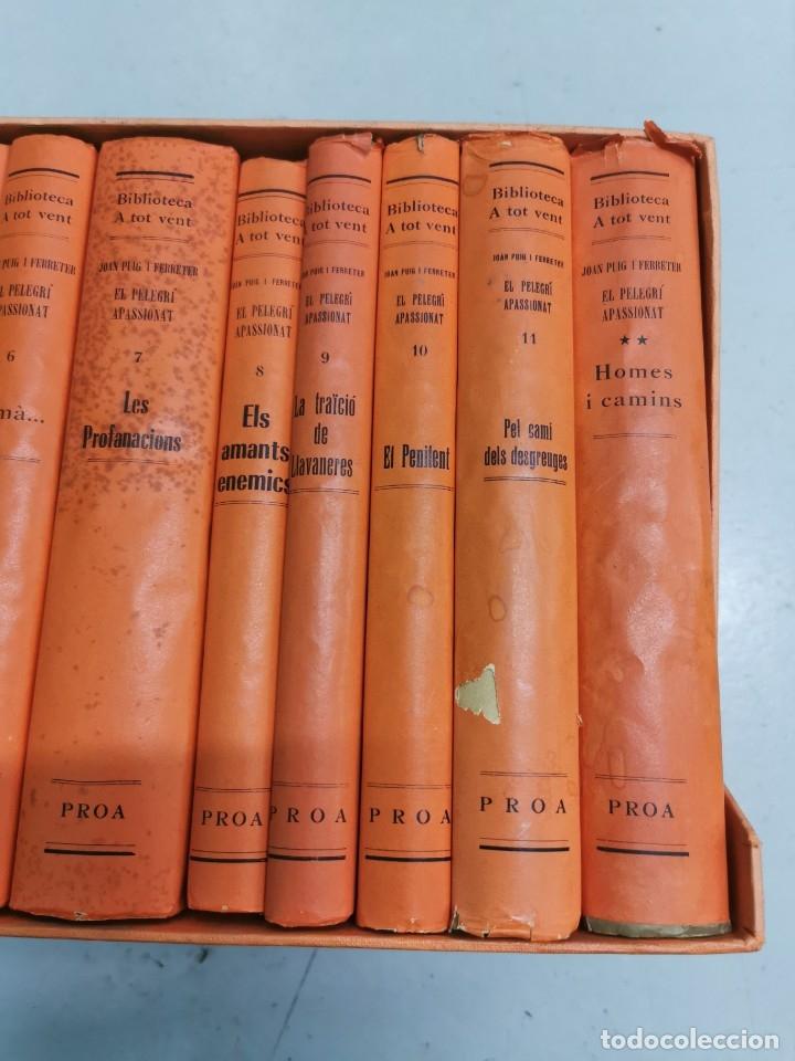 Libros de segunda mano: EL PELEGRÍ APASSIONAT 12 VOLS. - EDICION ESPECIAL CENTENARIO DE JOAN PUIG I FERRETER 1882-1982 - Foto 6 - 178883933