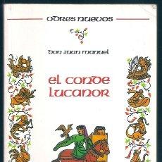 Libros de segunda mano: EL CONDE LUCANOR (DON JUAN MANUEL) / ODRES NUEVOS, 1 - CASTALIA, 1996. Lote 178908200