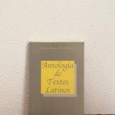 Libros de segunda mano: ANTOLOGÍA DE TEXTOS LATINOS - LISARDO RUBIO, DIONISIO OLLERO - ED. CLÁSICAS. Lote 178924551