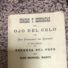 Libros de segunda mano: QUEVEDO. GRACIAS Y DESGRACIAS DEL OJO DEL CULO. . Lote 178958612