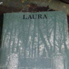 Libros de segunda mano: LAURA. PIO BAROJA. CARO RAGGIO. 1976. Lote 178973166