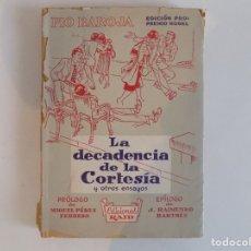 Libros de segunda mano: LIBRERIA GHOTICA. PIO BAROJA. LA DECADENCIA DE LA CORTESIA Y OTROS ENSAYOS. 1956.FOLIO MENOR. Lote 179005215