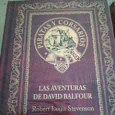 Libros de segunda mano: PIRATAS Y CORSARIOS ROBERT LUIS STEVENSON LAS AVENTURAS DE DAVID BALFOUR. Lote 179023750
