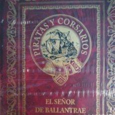 Libros de segunda mano: PIRATAS Y CORSARIOS ROBERT LUIS STEVENSON EL SEÑOR BALLANTRAE. Lote 179023881