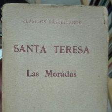 Libros de segunda mano: SANTA TERESA. LAS MORADAS. 1910. Lote 179058478