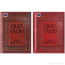 Libros de segunda mano: QUO VADIS I Y II (2 TOMOS) - HENRYK SIENKIEWICZ. USADO. Lote 179156012
