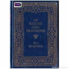 Libros de segunda mano: LA ILUSTRE CASA DE RAMIREZ - EÇA QUEIROZ. USADO. Lote 179173401