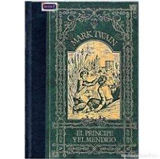 Libros de segunda mano: EL PRINCIPE Y EL MENDIGO - MARK TWAIN. CLUB INTERNACIONAL DEL LIBRO. USADO. Lote 179190056