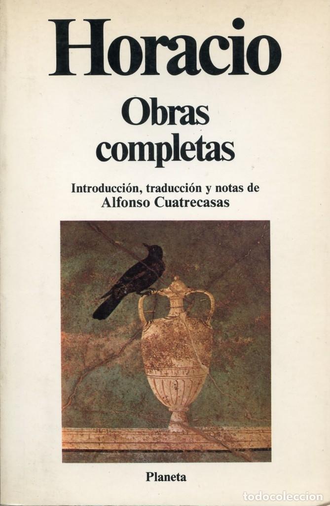 HORACIO. OBRAS COMPLETAS. (Libros de Segunda Mano (posteriores a 1936) - Literatura - Narrativa - Clásicos)
